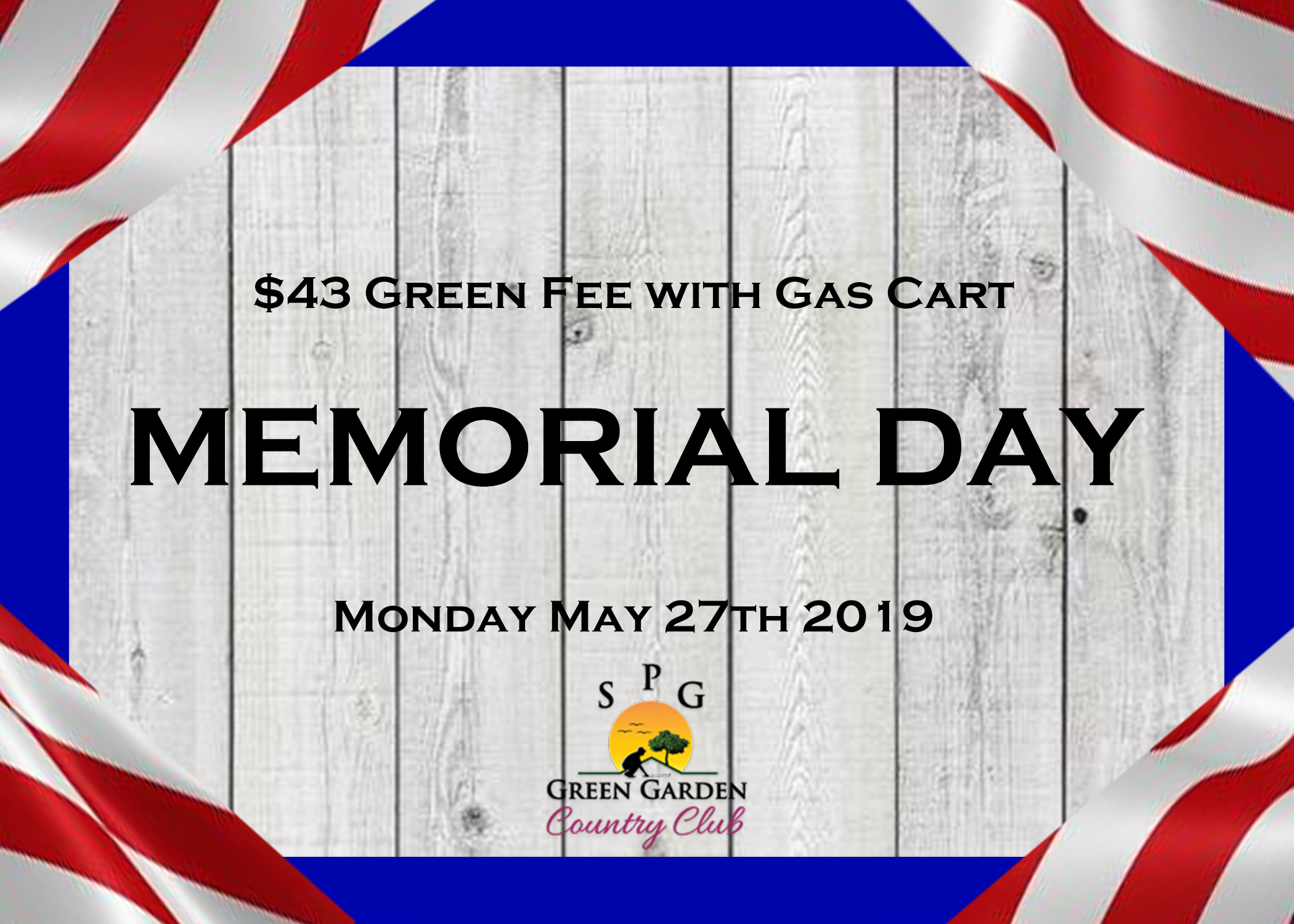Memorial Day Golf Special Spg Green Garden Country Club